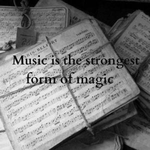 156262-Music-Is-The-Strongest-Form-Of-Magic