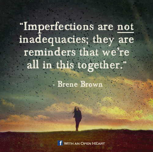 43850-brene-brown-imperfections-quote